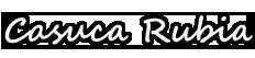 Casuca Rubia
